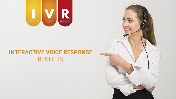 interactive voice response benefits