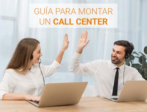 Guía sobre cómo montar un Call Center