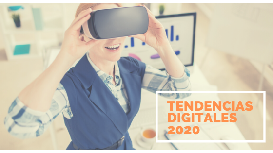 Tendencias digitales para el 2020