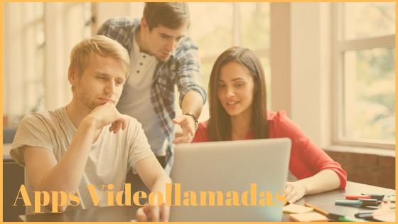 apps gratuitas para hacer videollamadas