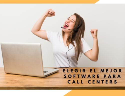 ¿Cómo elegir el mejor software para call center?