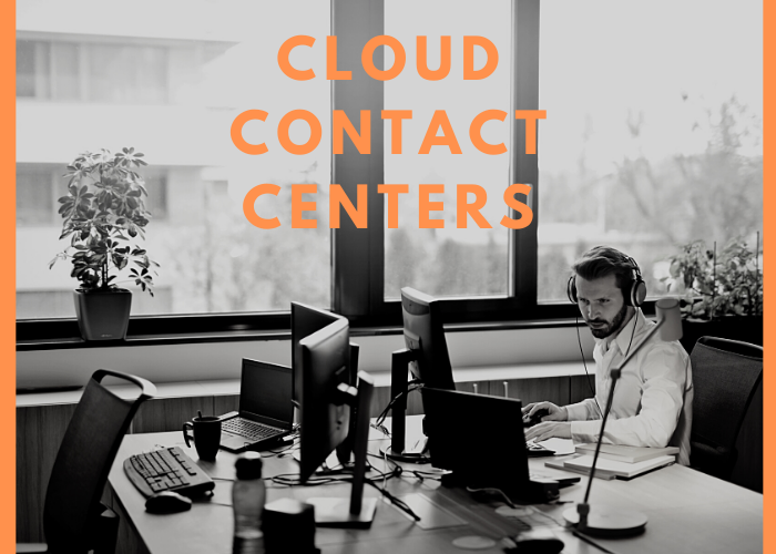 Cloud Contact Centers grow during COVID-19 pandemic crisis
