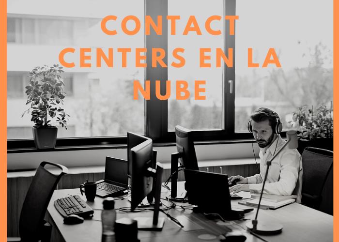 Los contact centers en la nube crecen durante la crisis de la pandemia COVID-19