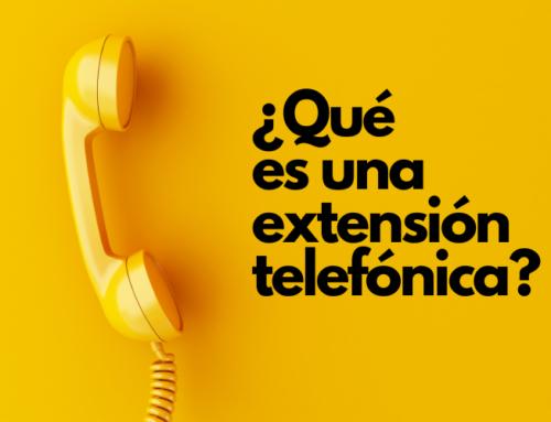 ¿Qué es una extensión telefónica? Funcionalidades Centralita Virtual
