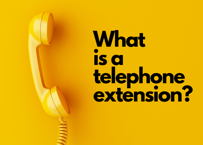 What is a telephone extension? Virtual switchboard functionalities